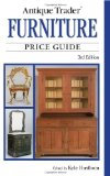 Antique Trader Furniture Price Guide (Antique Trader s Furniture Price Guide)