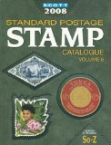 Scott 2008 Standard Postage Stamp Catalogue: Countries of the World So-Z (Scott Standard Postage Stamp Catalogue Vol 6 So-Z)