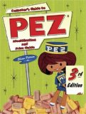 Collector s Guide to Pez: Identification and Price Guide, 3rd Edition