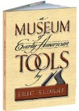 A Museum of Early American Tools