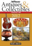 Warman s Antiques and Collectibles 2012 Price Guide
