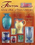Fenton Glass Made for Other Companies 1970-2005
