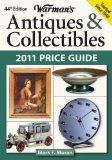 Warman s Antiques and Collectibles 2011 Price Guide (Warman s Antiques and Collectibles Price Guide)