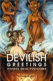 Devilish Greetings: Krampus Vintage Devil Postcards