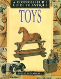 Connoisseur s Guide to Antique Toys