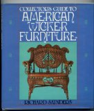 Collector s Guide to American Wicker Furniture