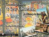 Greetings from New Orleans: A History in Postcards