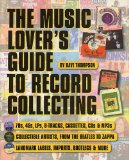 The Music Lover s Guide to Record Collecting (Book)