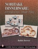 Noritake Dinnerware: Identification Made Easy (A Schiffer Book for Collectors)