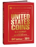 A Guide Book of United States Coins 2011: The Official Red Book (Guide Book of U.S. Coins: The Official Redbook)