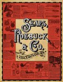 Sears, Roebuck and Co.: The Best of 1905-1910 Collectibles