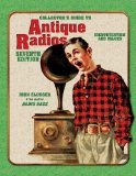 Collector s Guide to Antique Radios