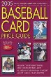 2005 Baseball Card Price Guide (Baseball Card Price Guide)