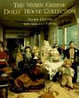 Vivien Greene's Doll's Houses: The Complete Rotunda Collection