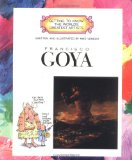 Francisco Goya (Getting to Know the World s Greatest Artists)
