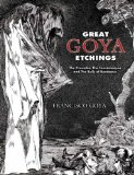 Great Goya Etchings: The Proverbs, The Tauromaquia and The Bulls of Bordeaux (Dover Books on Fine Art)