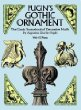Pugins Gothic Ornament: The Classic Sourcebook of Decorative Motifs (Dover Pictorial Archive Series)