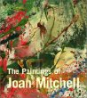 The Paintings of Joan Mitchell (Whitney Museum of American Art S.)