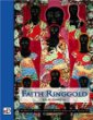 Faith Ringgold: The David C. Driskell Series of African American Art, Vol. 3