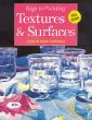Keys to Painting Textures  Surfaces (Keys to Painting)