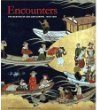 Encounters : The Meeting of Asia and Europe 1500 - 1800