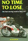 No Time to Lose - Bill Ivy
