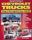 Standard Catalog of Chevrolet Light-Duty Trucks 1918-1995