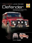 You and Your Land Rover Ninety, One Ten & Defender : Buying, Enjoying, Maintaining,