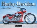 Harley Davidson - A Love Affair