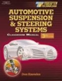 Today s Technician: Automotive Suspension and Steering Systems: Classroom Manual