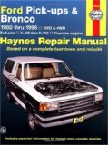 Ford Full-Size Pickups and Bronco, 1980-1996 (Haynes Manuals)