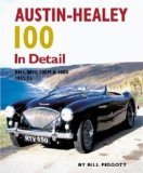 Austin-Healey 100 In Detail: BN1, BN2, 100M and 100S 1953-56