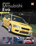 You and Your Mitsubishi Evo: Buying, enjoying, maintaining, modifying