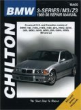 BMW 3-Series including M3 and Z3 1989-1998 (Chilton s Total Car Care Repair Manual)