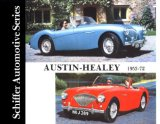 Austin-Healey 1953-1972: (Schiffer Automotive)