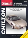 Chrysler LHS Concorde 300M Dodge Intrepid 1998-01 (Chilton s Total Car Care Repair Manual)