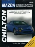 Mazda: 323 MX-3 626 MX-6 Millenia Protege 1990-98 (Chilton s Total Car Care Repair Manual)