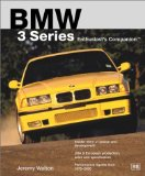 BMW 3 Series Enthusiast s Companion
