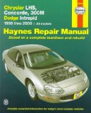 Chrysler LHS, Concorde, 300M and Dodge Intrepid, 98 00 (Haynes Automotive Repair Manual Series)