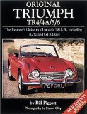 Original Triumph TR4 4A 5 6: The Restorer s Guide (Original Series)