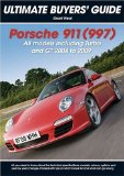 Porsche 911 Carrera, GT and Turbo (997) (Ultimate Buyer s Guide)