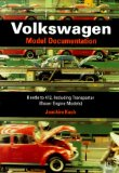 Volkswagen Model Documentation: Beetle to 412, Including Transporter (Boxer Engine Models)