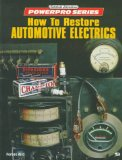 How to Restore Automotive Electrics (Motorbooks International Powerpro Series)