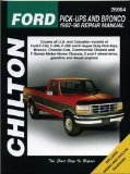 Chilton s Ford Pick-Ups and Bronco 1987-96 Repair Manual (Chilton s Total Car Care Repair Manual)