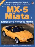 Mazda MX-5 Miata 1.8: Enthuasiast Workshop Manual