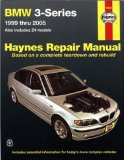 BMW 3-series and Z4 Models: 1999 thru 2005 (Hayne s Automotive Repair Manual)