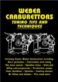 Weber Carburettors Tuning Tips and Techniques (Tuning Tips and Techniques)