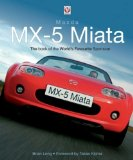 Mazda MX-5 Miata: The Book of the World s Favourite Sportscar