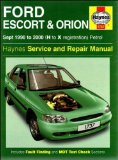 Ford Escort and Orion Service and Repair Manual: 1990-2000 (Haynes Service and Repair Manuals)