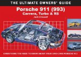 Porsche 911 (933): Carrera, Turbo and RS (Ultimate Buyer s Guide)